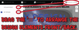 drag design elements front and back to show what you want