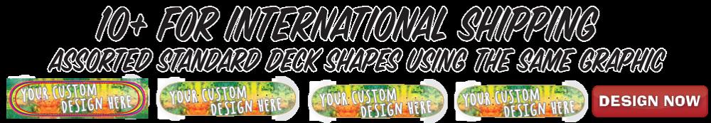 what it costs to ship custom skateboard decks international
